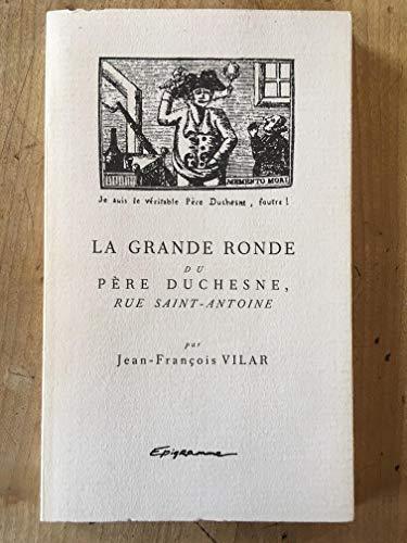 9782907090018: La Grande Ronde du P�re Duchesne, rue Saint-Antoine