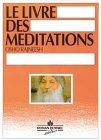 9782907097048: Livre des méditations : Le livre orange