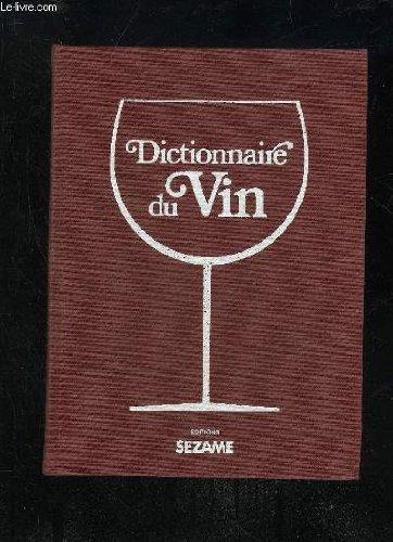 DICTIONNAIRE DU VIN: RENOUIL YVES
