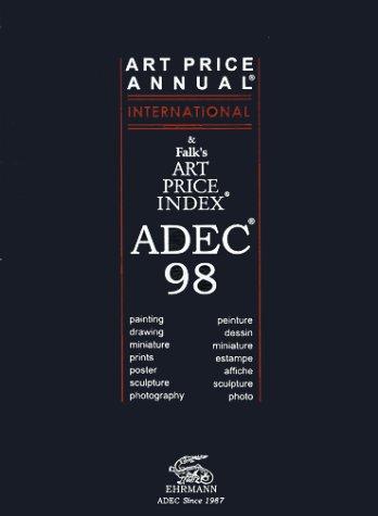 ADEC 98/Art Price Annual & Falk's Art Price Index: Ehrmann Edition
