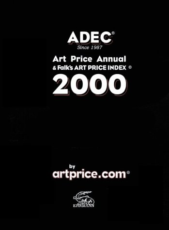 9782907129183: ADEC 2000 International Art Price Annual (Adec Art Price Annual, 2000)