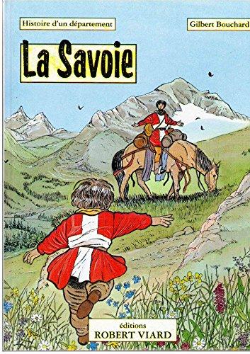 9782907139007: La Savoie : Histoire d'un d�partement
