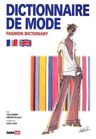 9782907151528: Dictionnaire de mode : Fashion Dictionary