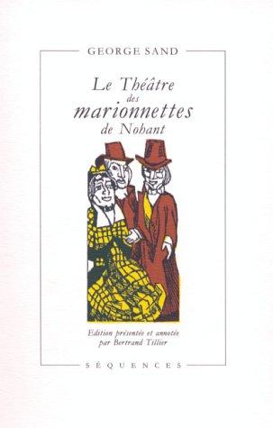 Le Théâtre des marionnettes de Nohant (2907156519) by George Sand