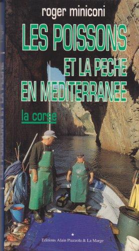 9782907161121: Les Poissons et la pêche en Méditerranée : La Corse