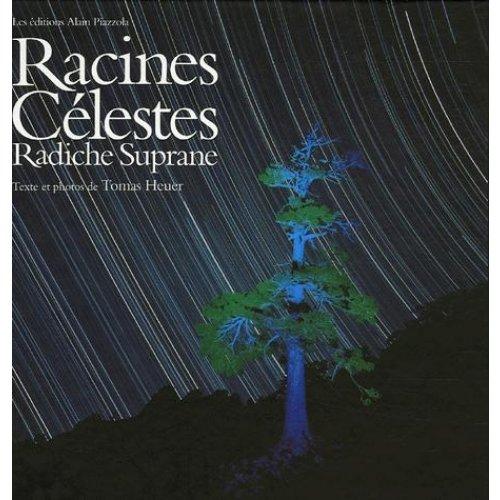9782907161626: Racines celestes (French Edition)