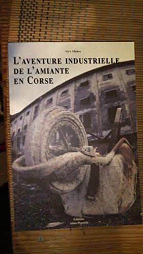 9782907161770: L'aventure industrielle de l'amiante en Corse