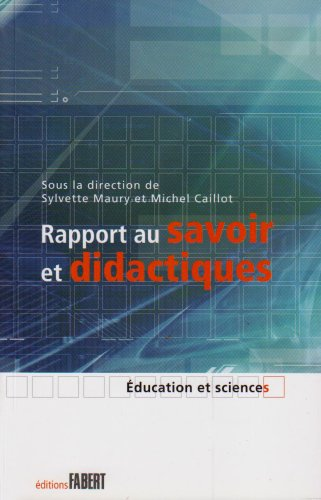 9782907164658: Rapport au savoir didactiques