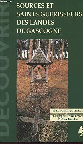 9782907202411: Sources et saints guerisseurs des landes de gascogne