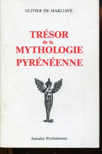 9782907211000: Trésor de la mythologie pyrénéenne (Annales pyrénéennes)