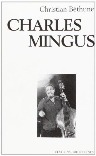 9782907224079: Charles Mingus