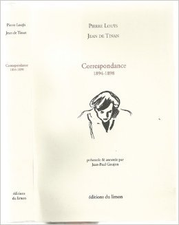 "Correspondance, 1894-1898 (Collection ""Ego scriptor"") (French Edition) (2907224239) by Pierre Louÿs"