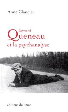 9782907224321: Raymond Queneau et la psychanalyse