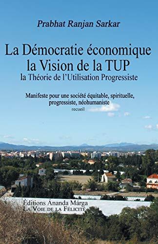 La Vision de la TUP, Théorie de: Sarkar, Prabhat Ranjan;