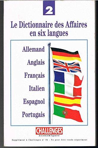 9782907252034: Le dictionnaire des affaires en six langues, tome 2