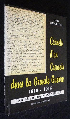 9782907261692: Carnets d'un creusois dans la grande guerre : 1916-1918