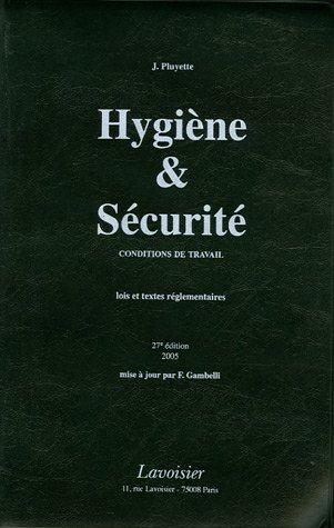 9782907270793: Hygiène et Sécurité : Conditions de travail lois et textes réglementaires, édition 2005