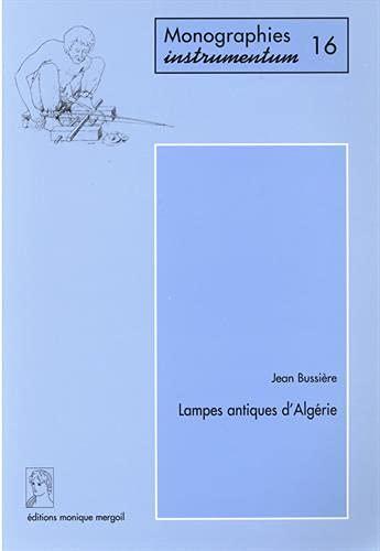 9782907303422: Lampes antiques d'Algerie (Monographies instrumentum)