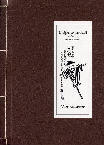 L'epouvantail maitre zen : Autoportrait: Collectif