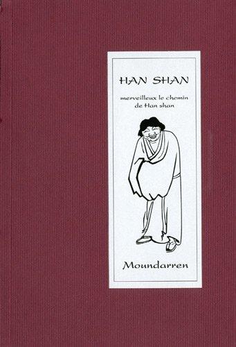9782907312738: Merveilleux le chemin de Han Shan