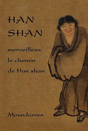 9782907312868: Han Shan - Merveilleux le Chemin de Han Shan