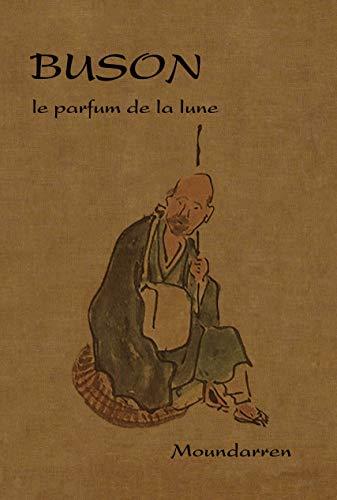 9782907312950: Buson - le parfum de la lune