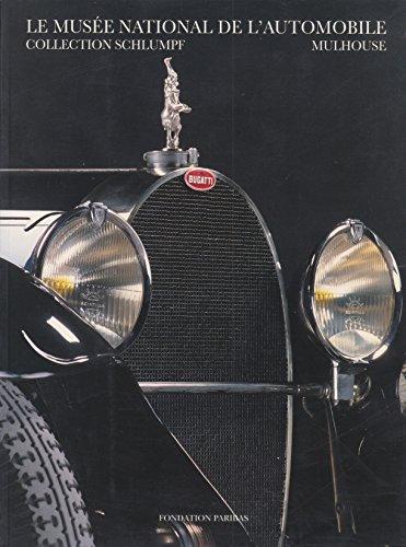 9782907333641: Le Musée National de L'Automobile - Collection Schlumpf - Mulhouse