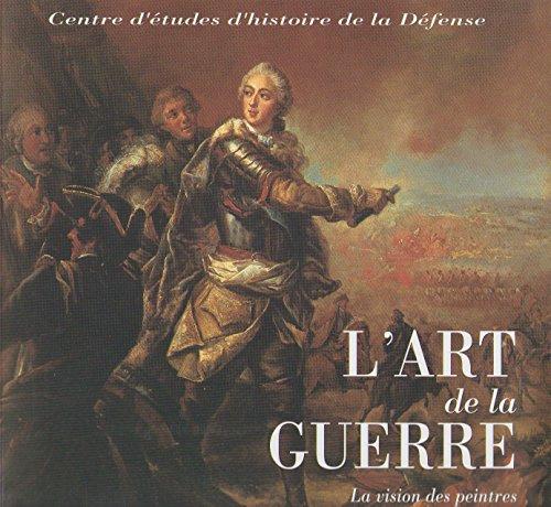 9782907341714: L'art de la guerre : Actes du séminaire tenu à Paris à l'École militaire le 7 juin 1997