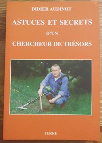 9782907350099: Astuces et secrets d'un chercheur de tresors