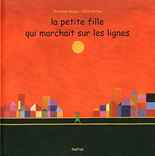 9782907354585: La petite fille qui marchait sur les lignes (French Edition)