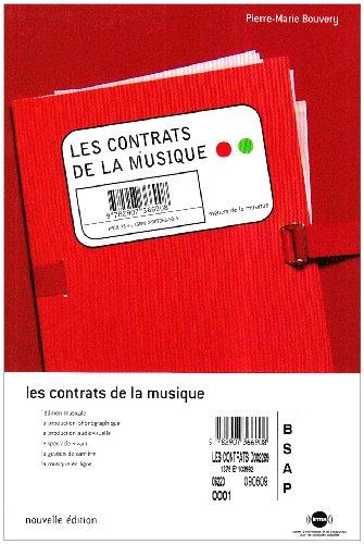 9782907366908: Les contrats de la musique : Le juridique au service de la musique