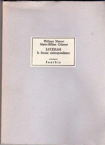 9782907374019: Luceram / la fausse correspondance