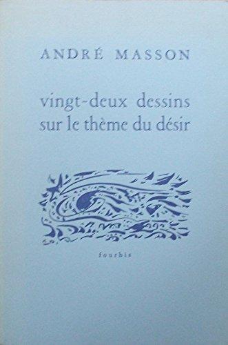 9782907374545: Vingt-deux dessins sur le th�me du d�sir