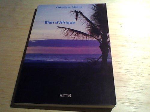 9782907396004: Élan d'Afrique