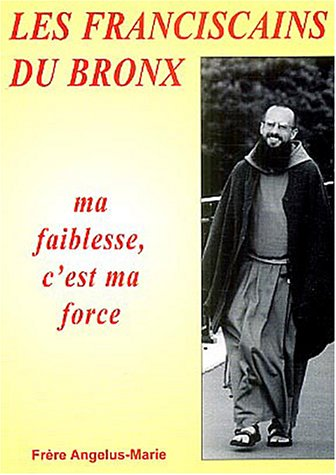 9782907429955: Les Franciscains du Bronx (French Edition)