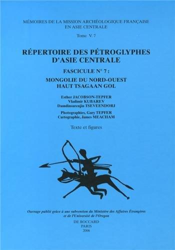 9782907431163: Répertoire des pétroglyphes d'Asie centrale : Fascicule N° 7, Mongolie du Nord-Ouest Haut Tsagaan Gol, 2 volumes