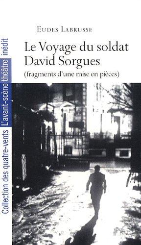 Le Voyage du soldat David Sorgues: Eudes Labrusse