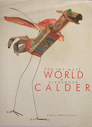 9782907475020: The Intimate World of Alexander Calder