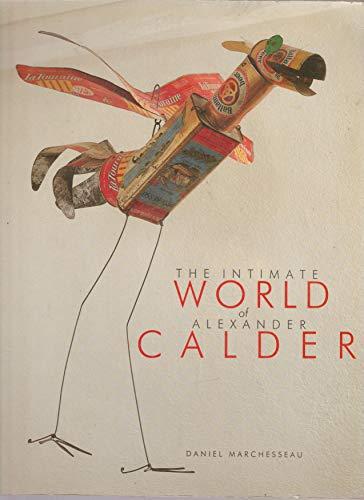 9782907475020: The Intimate World of Alexander Calder (Paperback)