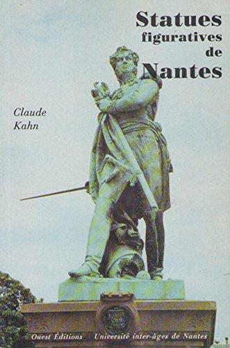 9782907490054: L'histoire des statues figuratives des places & jardins publics de Nantes