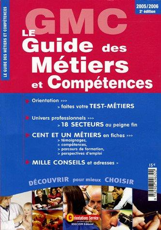 9782907496322: Le Guide des M�tiers et Comp�tences : 2e �dition