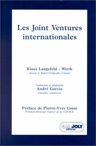 9782907512169: Les joint ventures internationales : Pratiques et techniques contractuelles des coentreprises internationales