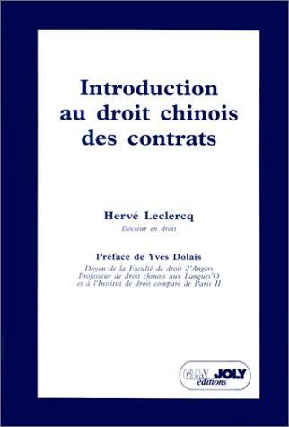 Introduction au droit chinois des contrats [Dec 01, 1994] Leclercq, Herve