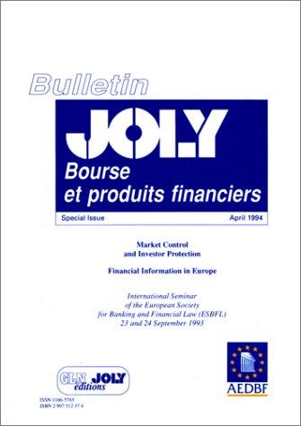Bourse et Produits Financiers. Controle des Marches et Protection des Investisseurs. Bulletion ...
