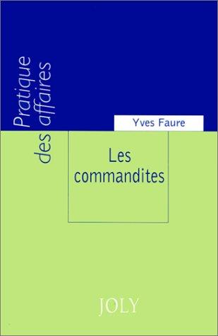 Les Commandites: Contrat de commande. Société en commandite simple. Sociét&...