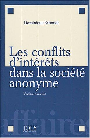 les conflits d'interets dans la societe anonyme: Dominique Schmidt