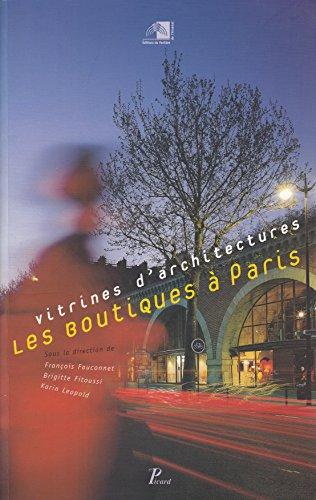 9782907513456: Les Boutiques à Paris