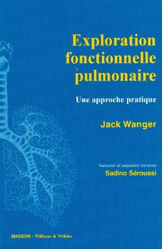 9782907516914: Exploration fonctionnelle pulmonaire: Une approche pratique