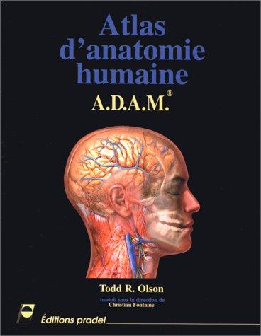 9782907516990: Atlas d'anatomie humaine : A.D.A.M.