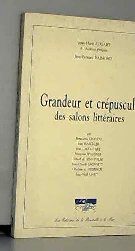Grandeur et crépuscule des salons littéraires [Jan 01, 2002]